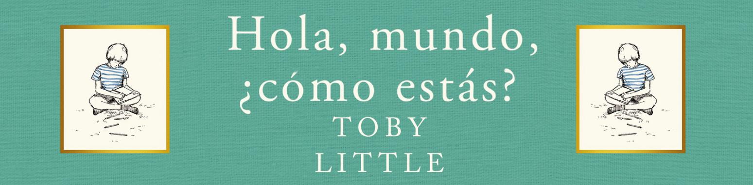 http://elrincondealexiaandbooks.blogspot.com.es/2017/04/resena-hola-mundo-como-estas-de-toby.html