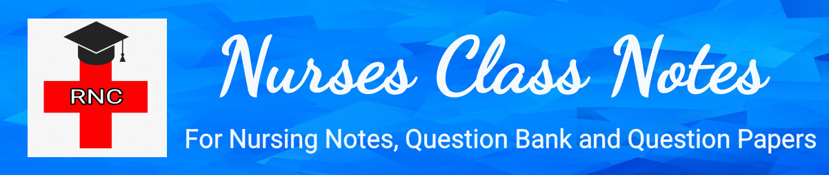 Nursing Notes pdf, Question Bank, Previous Year Question Paper
