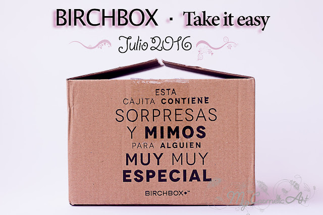 Take it easy, la Birchbox de Julio de 2016