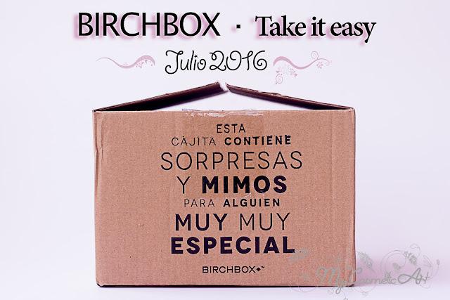 Take it easy, la Birchbox de Julio de 2016