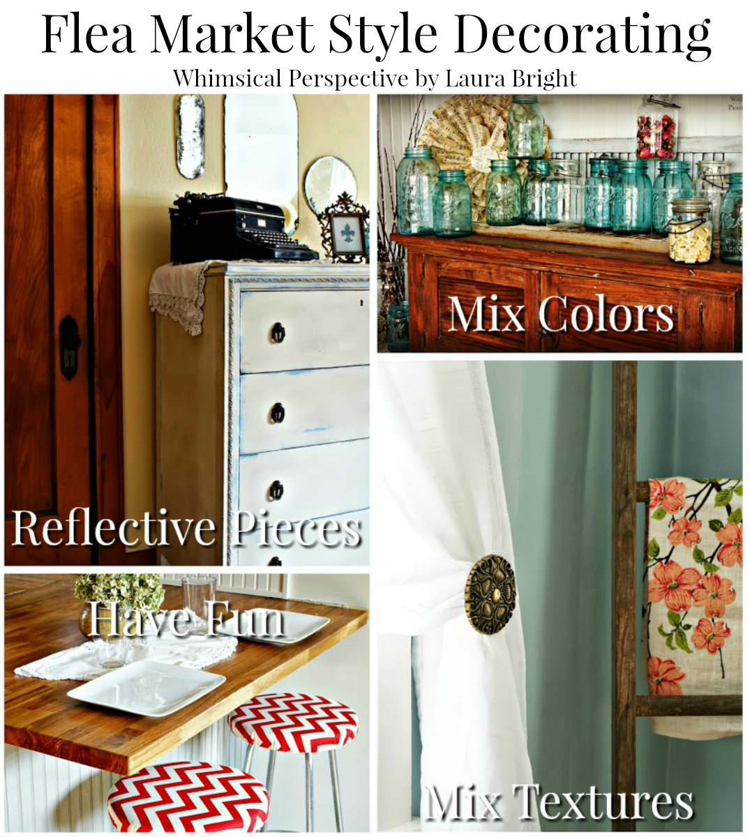 Whimsical Perspective: Flea Market Style Decorating