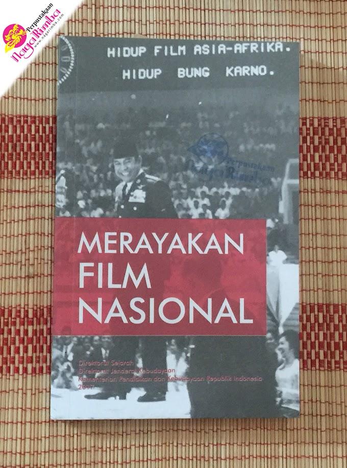 Merayakan Film Nasional