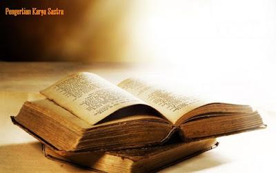 Pengertian karya sastra - berbagaireviews.com