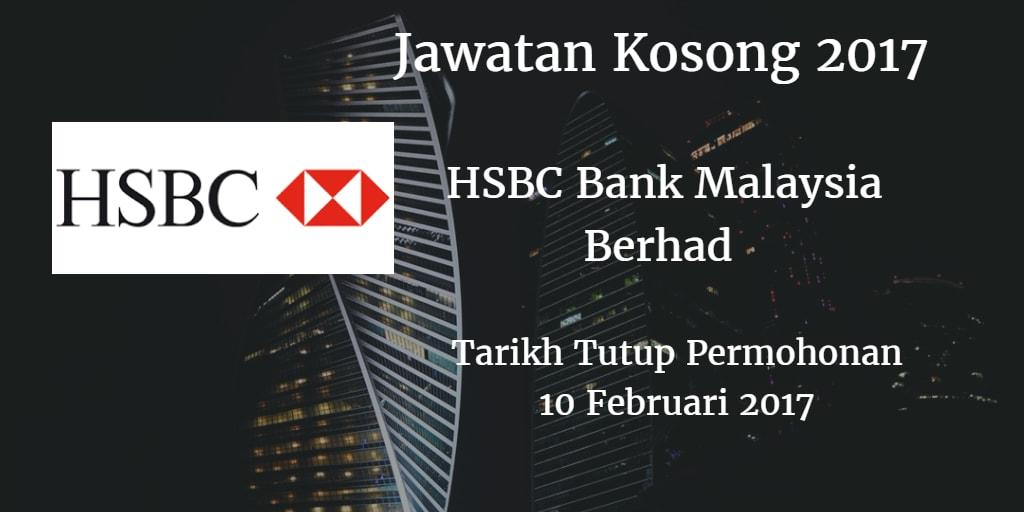 Jawatan Kosong HSBC Bank Malaysia Berhad 10 Februari 2017