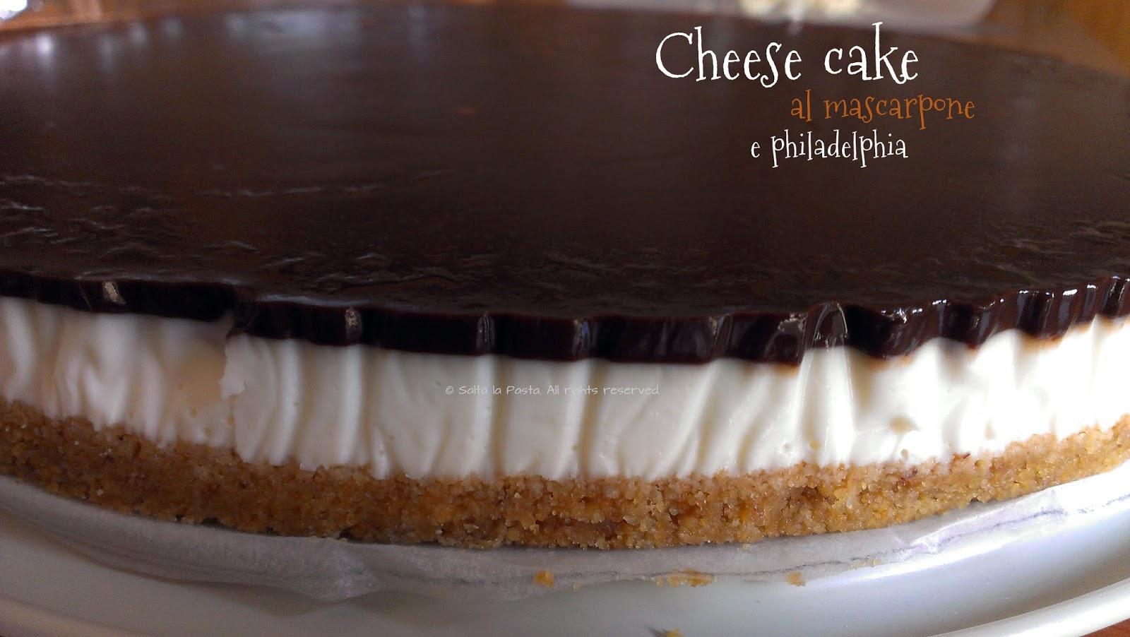 Salta la Pasta: Cheese cake al mascarpone e philadelphia