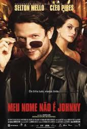 Meu Nome Não è Johnny com Selton Mello e Cléo Pires: eu vi