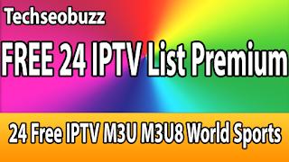 24 Free IPTV M3U M3U8 World Sports 9-11-2018