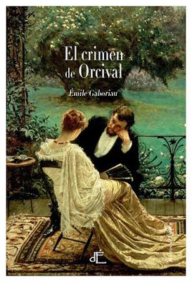 El crimen de Orcival - Émile Gaboriau (1866)