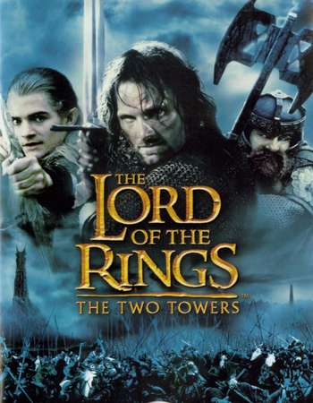 Poster Of The Lord of the Rings The Two Towers 2002 Hindi Dual Audio 700MB Extended BluRay 720p HEVC Free Download Watch Online downloadhub.in