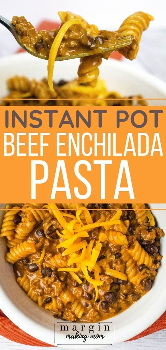Beef Enchilada Pasta In The Instant Pot