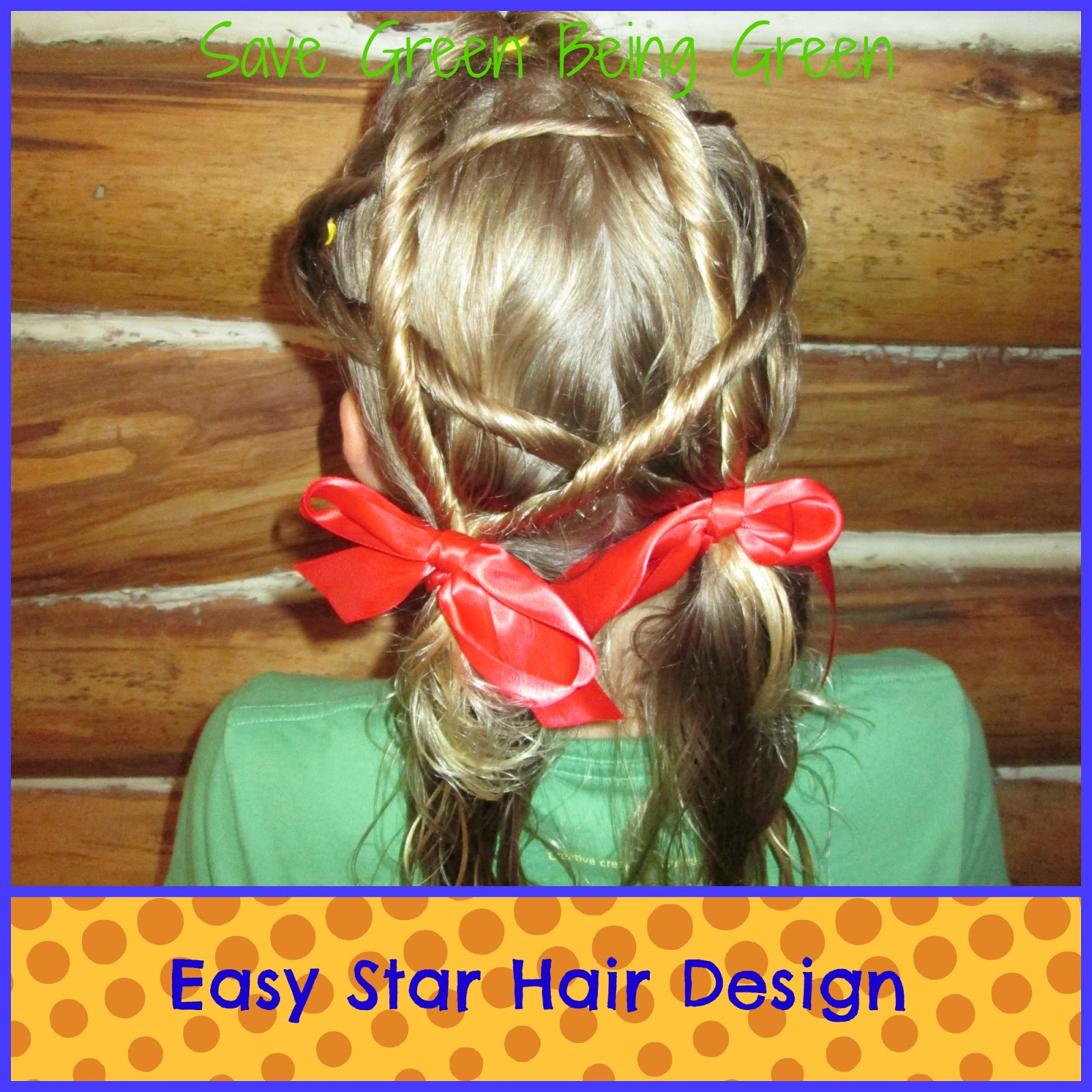 Save Green Being Green: Easy Star Hair Design for Girls