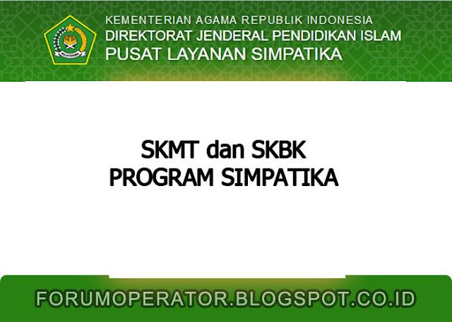 SKMT dan SKBK Program Simpatika Sebagai Syarat Pencairan Tuprof