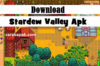 Stardew Valley Tersedia di Android? Download sekarang juga Gamenya!