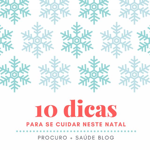 10 dicas para se cuidar neste Natal