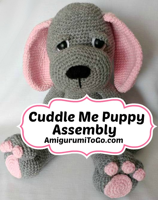 Cuddle Me Puppy Assembly Instructions Amigurumi To Go