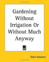 http://4.bp.blogspot.com/-Q649U9vQ_Hg/TkJm0vLCoeI/AAAAAAAACSY/_5Dk1YIB6Mg/s1600/gardening-without-irrigation-or-much-anyway-steve-solomon-paperback-cover-art.jpg