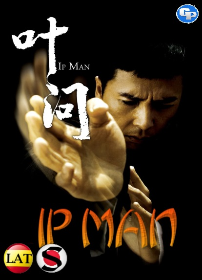 Ip Man (2008) HD 1080P LATINO/CHINO