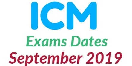 Exams Dates September 2019 ICM