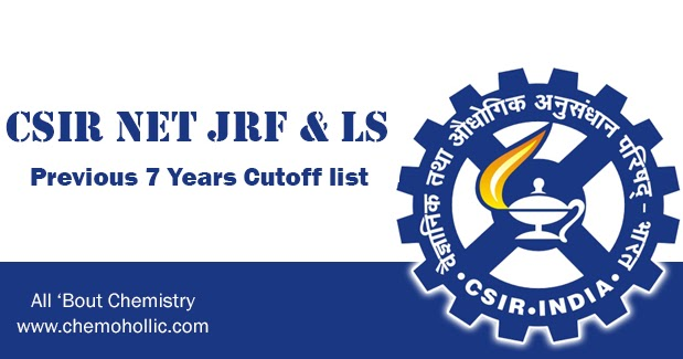 CSIR NET JRF & LS Previous 7 Year Cut-off - All 'Bout