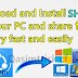 How to install SHAREit on PC to share files from PC to any other devices.