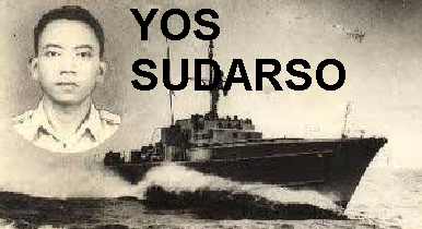 "Biografi Yos Sudarso (1925-1962) : ""Pahlawan yang Mati di Laut Aru"""