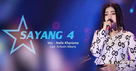 Nella Kharisma, Dangdut Koplo, Download Lagu Nella Kharisma Sayang4 Mp3 Dangdut Koplo Paling Ngetop 2018