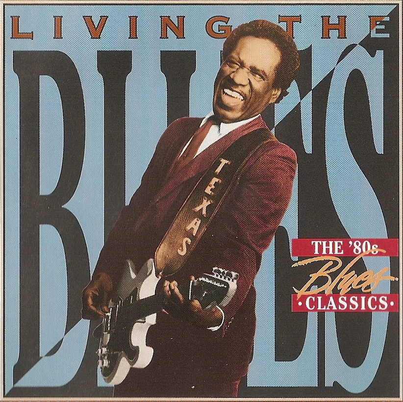 With The Song Of Life: VA - Living The Blues ~ The '80s Classics (1998)
