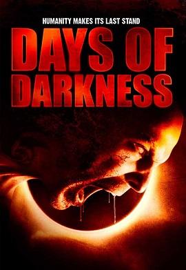 Xem Phim Ngày Đen Tối - Days of Darkness