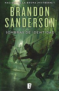 Sombras de identidad (Nacidos de la Bruma 5), Brandon Sanderson