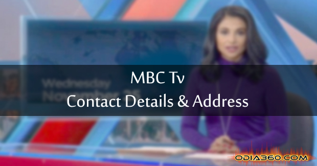 MBC Tv Contact Number, Address, Contact Details Odisha