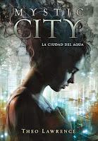 http://elcuadernodemaryc.blogspot.com.es/2016/05/resena-mystic-city-1-la-ciudad-del-agua.html