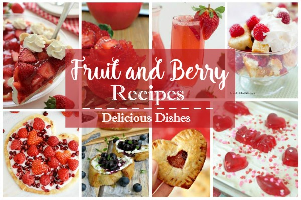 Fruit and Berry Recipes featured on Walking on Sunshine