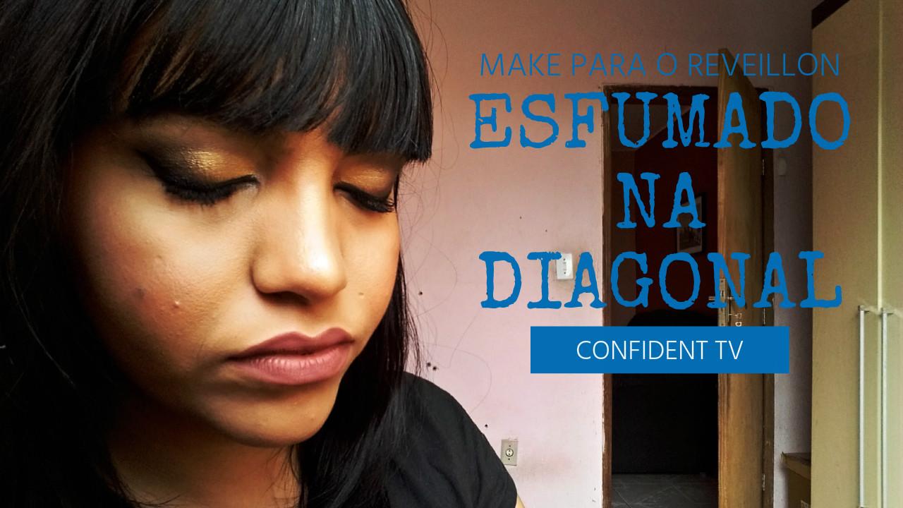 MAKE FIM DE ANO | ESFUMADO NA DIAGONAL | BLOG CONFIDENT