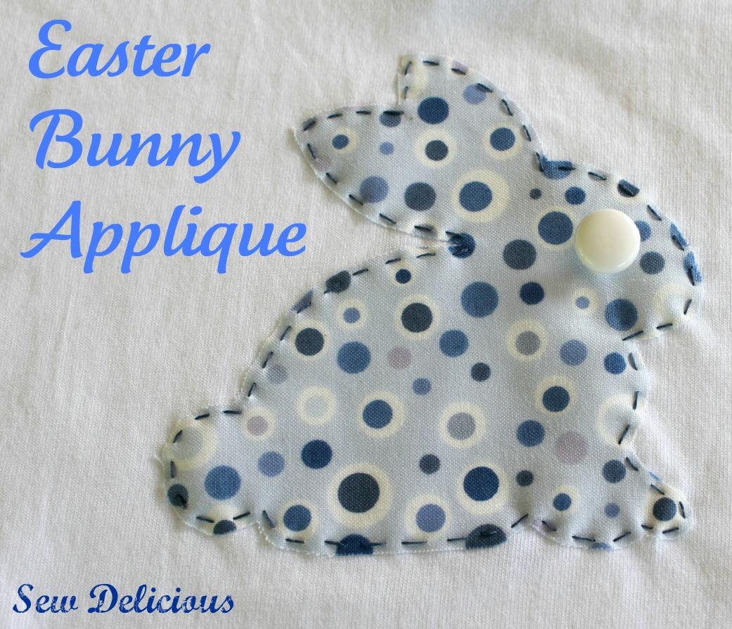 302e1b6c57 Easter Bunny Applique - Tutorial - Sew Delicious