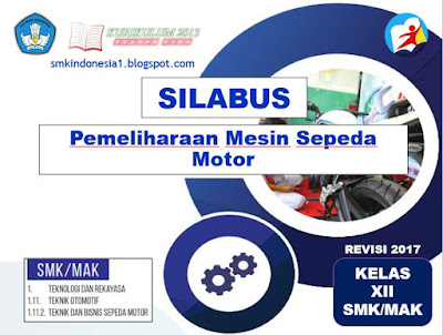 Silabus Pemeliharaan Mesin Sepeda Motor Kelas 12 Smk Kurikulum 2013 Revisi 2017 Smk Indonesia 1