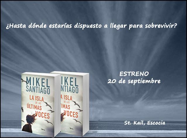 LA ISLA DE LAS ULTIMAS VOCES, Mikel Santiago. Blog Negro sobre Blanco. María Loreto Navarro