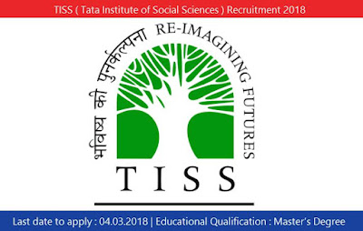 TISS ( Tata Institute of Social Sciences ) Recruitment 2018