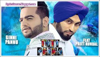 Tutt Paina Lyrics : Preet Hundal & Ginni Pannu