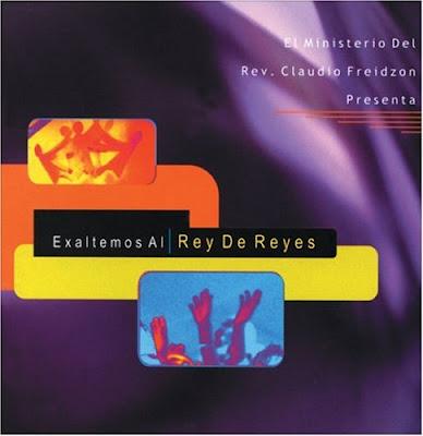 Rey De Reyes-Exaltemos Al Rey De Reyes-