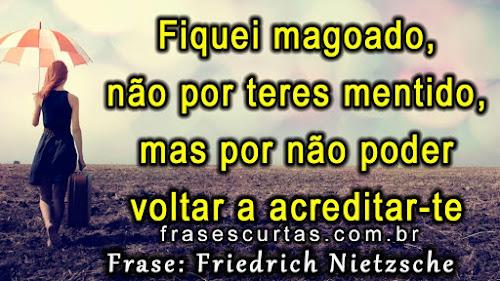 Frases de Friedrich Nietzsche sobre mentira e traição