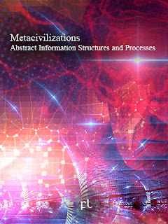 Metacivilizations: Abstract Information Structures and Processes Cover