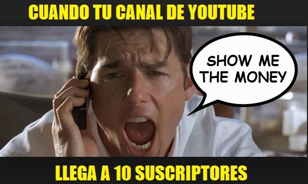 Todos queremos ser Youtubers show me the money