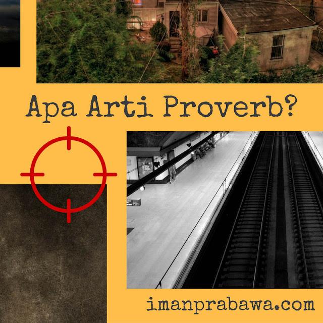 Apa Arti Proverb?