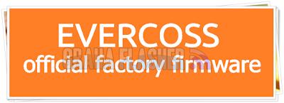 Kumpulan Firmware Evercoss All Type (Evercoss Unbrick Firmware)