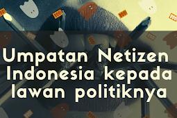 Umpatan Netizen Indonesia Kepada Lawan Politiknya (Perang Politik)