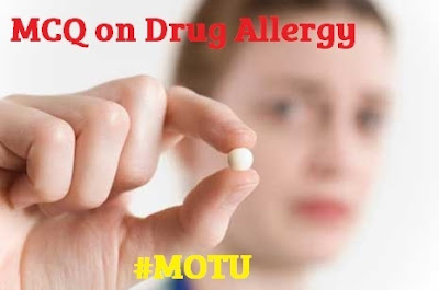 MCQ's on Drug Allergy for Medical and Staff Nurse Exams- [Objective]