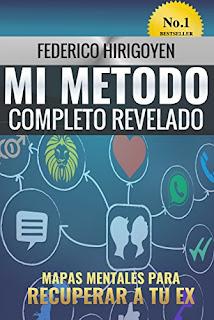 Mi Metodo Completo Revelado: Mapas Mentales Para Recuperar A Tu Ex PDF
