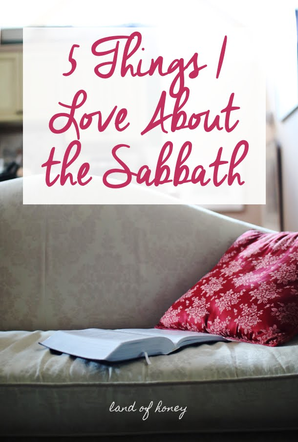 What I Love About the Sabbath