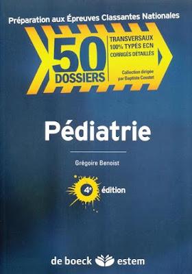 Collection 50 Dossiers Pédiatrie, Cas Cliniques Corrigés PDF