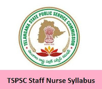 TSPSC Staff Nurse Syllabus
